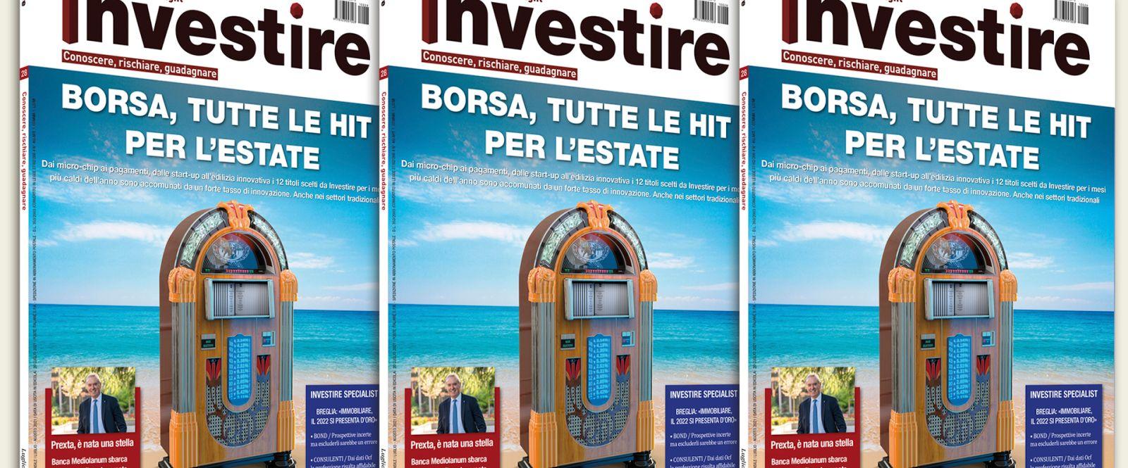 Su Investire le 12 azioni per l'estatee le opportunità sull'obbligazionario