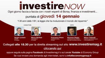 Speciale 30 anni dalla legge 1/91  InvestireNow con Priore, Roppo e Tofanelli